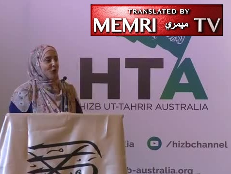 Australian Activist Nassma Bader At Hizb-ut-Tahrir Event in Sydney:  We Will Continue to Resist Until Islamic Caliphate Is Established and Islam Has Spread Globally